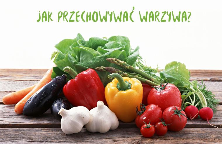 jak przechowywać warzywa